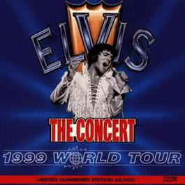 Concert (1999 World Tour) 1999 Elvis Presley
