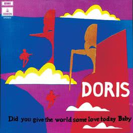 Did You Give The World Some Love Today Baby 2003 Doris