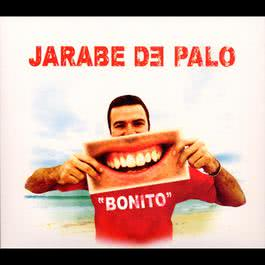 Bonito (USA Version) 2009 Jarabe de Palo