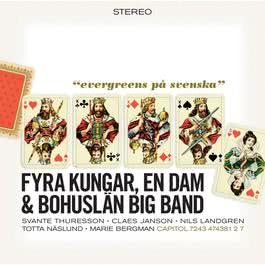 4 Kungar Och En Dam 2005 Bohuslan Big Band