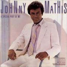 A SPECIAL PART OF ME 2008 Johnny Mathis