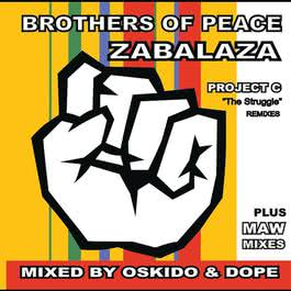 Zabalaza: Project C 2008 Brothers of Peace