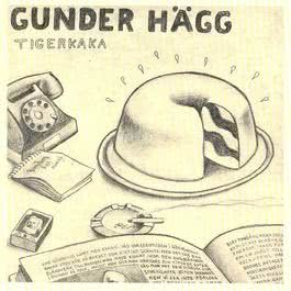 Tigerkaka 1969 Gunder Hagg