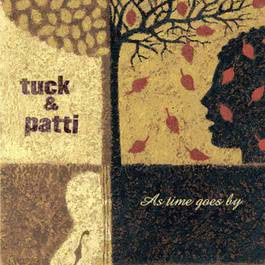 As Time Goes By 2001 Tuck  Patti