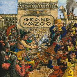 The Grand Wazoo 2012 Frank Zappa
