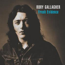 Fresh Evidence 1998 Rory Gallagher