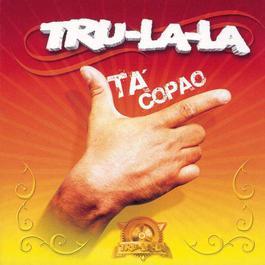 Tá Copao 2006 Tru La La