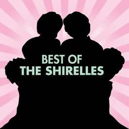 Melodies of Love - Unforgettable Love Songs 2009 The Shirelles