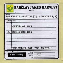 Bob Harris Session (15th March 1972) 2010 Barclay James Harvest