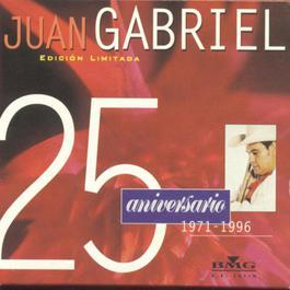 25 Aniversario, Duetos Y Versiones Especiales 1996 Juan Gabriel
