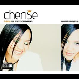 2nd Best (Featuring Dino) (Dirty Radio Edit) 2007 Cherise