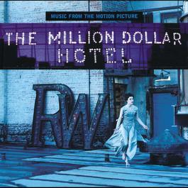 The Million Dollar Hotel 2000 The Million Dollar Hotel