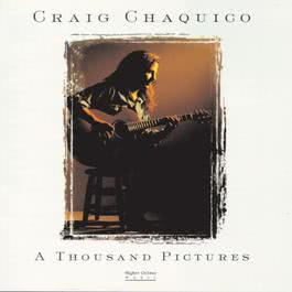 A Thousand Pictures 1997 Craig Chaquico