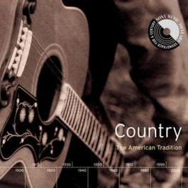 Country: The American Tradition 1999 Various Artists