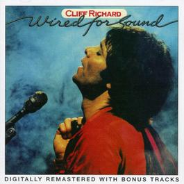 Wired For Sound 2001 Cliff Richard