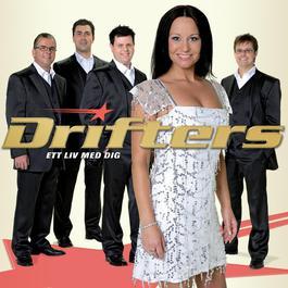 Ett Liv Med Dig 2007 Drifters