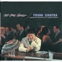 No One Cares 2002 Frank Sinatra
