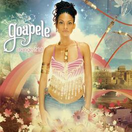 Change It All 2005 Goapele