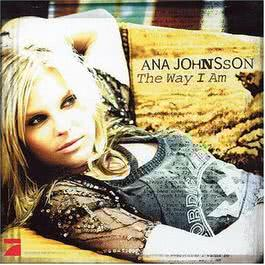 Way I Am 1970 Ana Johnsson