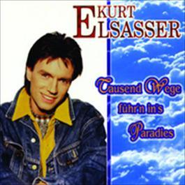 Tausend Wege führ'n in's Paradies 1997 Kurt Elsasser