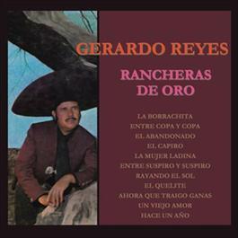 Rancheras de Oro 2012 Gerardo Reyes
