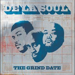 The Grind Date 2008 De La Soul