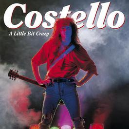 A Little Bit Crazy 2007 Costello