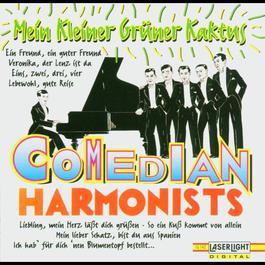 Mein Kleiner Grüner Kaktus 2008 The Comedian Harmonists