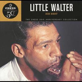 His Best 2009 Little Walter