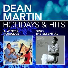 Holidays & Hits 2009 Dean Martin