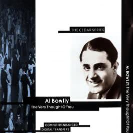 The Very Thought Of You 2008 Al Bowlly