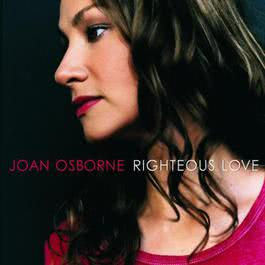 Righteous Love 2000 Joan Osborne