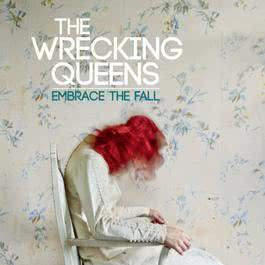 Embrace The Fall 2011 The Wrecking Queens