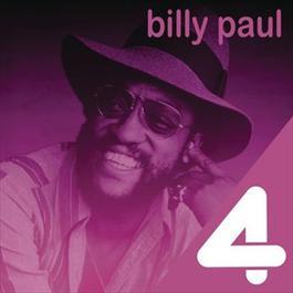 4 Hits: Billy Paul 2011 Billy Paul