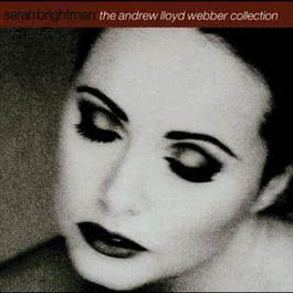 The Andrew Lloyd Webber Collection 1997 Sarah Brightman
