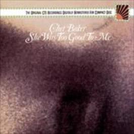 She Was Too Good To Me 1987 Chet Baker