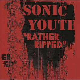 Rather Ripped 2006 Sonic Youth