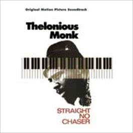 Straight No Chaser - Original Motion Picture Soundtrack 2008 Thelonious Monk