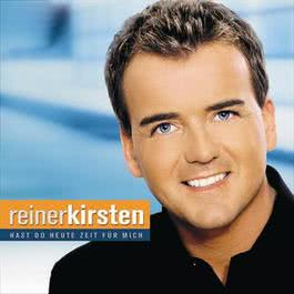 Hast du heute Zeit für mich 2005 Reiner Kirsten