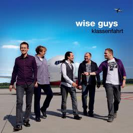 Klassenfahrt 2010 Wise Guys