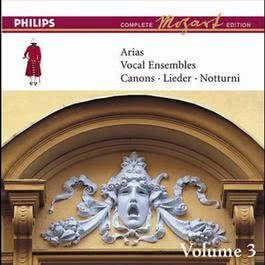 Mozart: Arias, Vocal Ensembles & Canons - Vol.3 2008 Various Artists