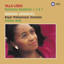 Villa-Lobos - Bachianas Brasileiras 2004 Barbara Hendricks
