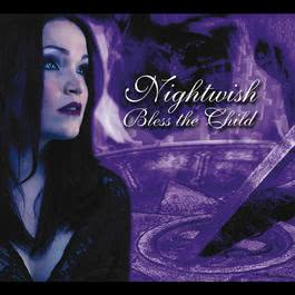 Bless the Child - The Rarities 2006 Nightwish