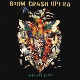 Fabulous Beast 2012 Boom Crash Opera