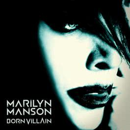 Born Villain 2012 Marilyn Manson