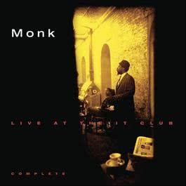 Thelonious Monk Live At The It Club - Complete 1998 Thelonious Monk