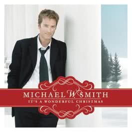 It's A Wonderful Christmas 2010 Michael W Smith