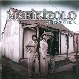 Sibongile 2008 Mafikizolo