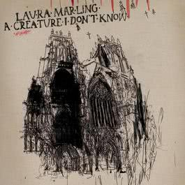A Creature I Don't Know 2012 Laura Marling