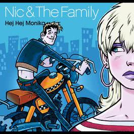 Hej Monica (svenska) 2004 Nic & The Family